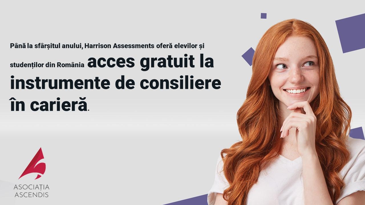 Consiliere în cariera pentru elevi și studenți - cu Asociația Ascendis și Harrisson Assessments
